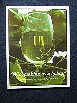Winemaking As A Hobby