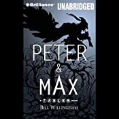 Peter & Max: A Fables Novel | [Bill Willingham]