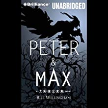 Peter & Max: A Fables Novel (       UNABRIDGED) by Bill Willingham Narrated by Wil Wheaton