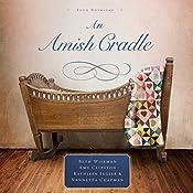 An Amish Cradle | [Beth Wiseman, Amy Clipston, Kathleen Fuller, Vannetta Chapman]
