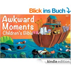 Awkward Moments (not found in your average) Children's Bible - Vol. 1 (English Edition)