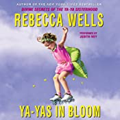 Ya-Yas in Bloom | Rebecca Wells