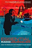 img - for Essential Radio Journalism: How to produce and present radio news (Professional Media Practice) by Chantler, Paul, Stewart, Peter (2009) Paperback book / textbook / text book