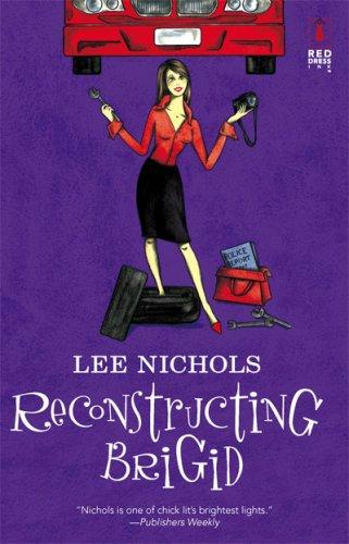 Image of Reconstructing Brigid (Red Dress Ink Novels)