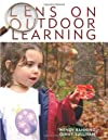 Lens on Outdoor Learning [Paperback]