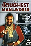 The Toughest Man in the World [Import]
