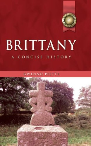 Brittany: A Concise History (University of Wales Press - Histories of Wales)