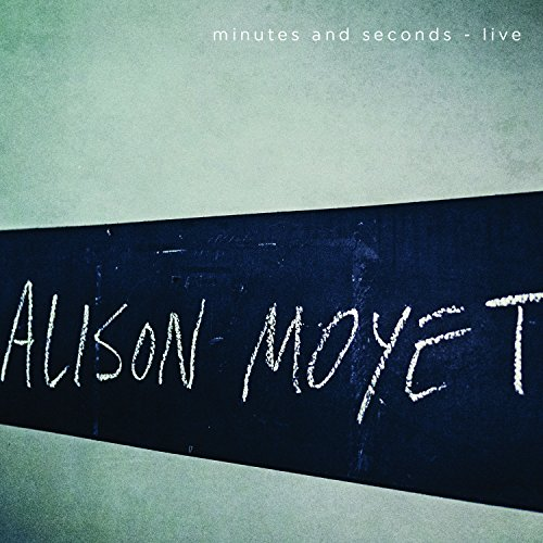 Alison Moyet - Minutes And Seconds - Live - Zortam Music