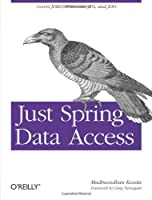 Just Spring Data Access Front Cover