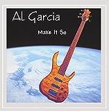 Make It So by Al Garcia (2002-07-30)