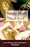 Sarah Quick Family Ghosts