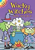 Wacky Witches Sticker Activity Book (Dover Little Activity Books) (English and English Edition)