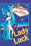 Lady Luck (Paperback) by Susan DiPlacido