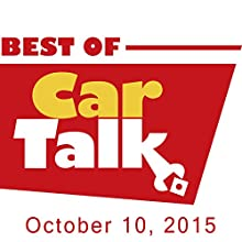 The Best of Car Talk, The Case of the Disappearing Pedals, October 10, 2015  by Tom Magliozzi, Ray Magliozzi Narrated by Tom Magliozzi, Ray Magliozzi