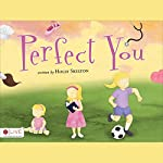 Perfect You | Holly Skelton