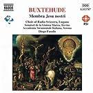 Buxtehude : Membra Jesu Nostri / Rosenm�
