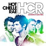 Hot Chelle Rae - Lovesick Electric