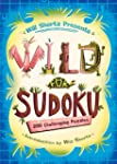 Will Shortz Presents Wild for Sudoku:...