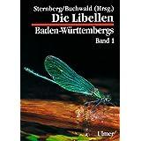 """Libellen Baden-W�rttembergs, Bd.1, Allgemeiner Teil, Kleinlibellen (Zygoptera)von """"Klaus Sternberg"""""""