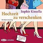 Hochzeit zu verschenken | Sophie Kinsella
