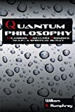 Quantum Philosophy: Meanings Answers Promises; A Spiritual Outlet