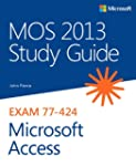 MOS 2013 Study Guide for Microsoft Ac...