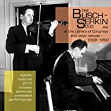 The Busch-Serkin Duo -Live
