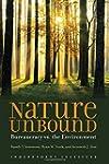 Nature Unbound: Bureaucracy vs. the E...