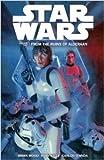 Star Wars: From the Ruins of Alderaan v. 2