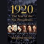 1920: The Year of Six Presidents Hörbuch von David Pietrusza Gesprochen von: Paul Boehmer
