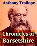 Image of Chronicles of Barsetshire, Volumes I-VI, Complete