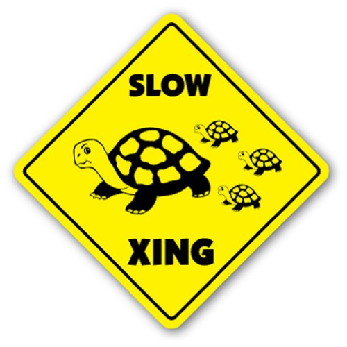 Slow Turtle Funny Slow Turtle Crossing Sign Xing