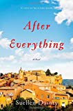 After Everything: A Novel