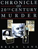 Chronicle of Murder: A Chronological Analysis of Murder