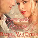 Compromising Kessen (       UNABRIDGED) by Rachel Van Dyken Narrated by Katherine Kellgren
