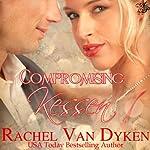 Compromising Kessen | Rachel Van Dyken