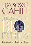 img - for Theological Bioethics: Participation, Justice, and Change (Moral Traditions) book / textbook / text book
