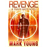 Revenge (A Travis Mays Novel) ~ Mark Young