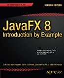JavaFX 8: Introduction by Example