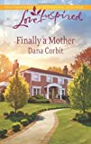 img - for Finally a Mother (Love Inspired) book / textbook / text book