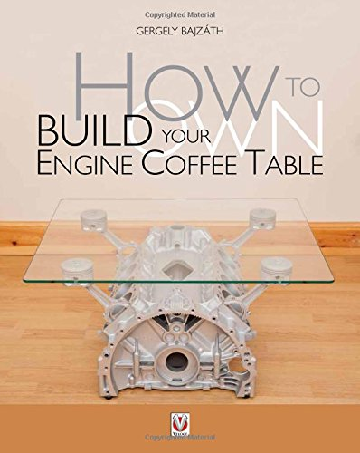 How to Build Your Own Engine Coffee Table (Coffee Engine compare prices)