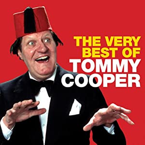 Tommy Cooper: The Very Best Of  by Tommy Cooper