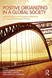 img - for Positive Organizing in a Global Society: Understanding and Engaging Differences for Capacity Building and Inclusion book / textbook / text book