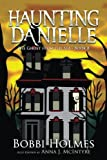 The Ghost from the Sea (Haunting Danielle) (Volume 8)