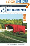 Off the Beaten Path Iowa (Insiders' G...