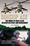 The wars of Neall Ellis, gunship pilot and mercenary