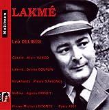 Delibes - Lakme (Complete Opera - Rec. 1961) - Alain Vanzo , Denise Boursin - Pierre-Michel Leconte - 2 Cds