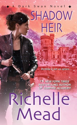 Shadow Heir by Richelle Mead (Dark Swan #4)