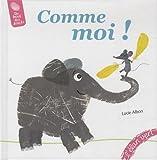 """Afficher """"Comme moi !"""""""