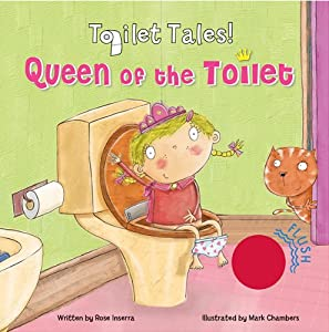 Queen of the Toilet
